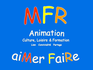 MFR Animation - Culture, Loisirs & Formation
